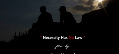 Necessity Has No law